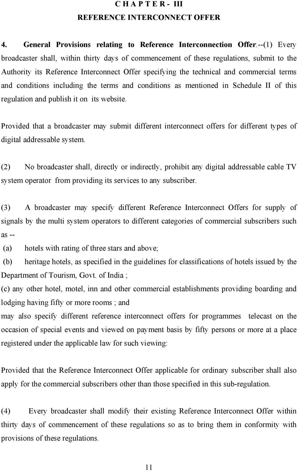 conditions including the terms and conditions as mentioned in Schedule II of this regulation and publish it on its website.