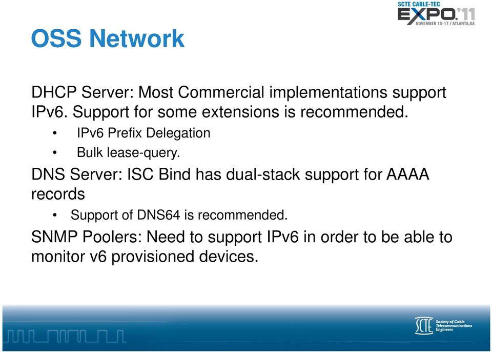 DNS Server: ISC Bind has dual-stack support for AAAA records Support of DNS64 is