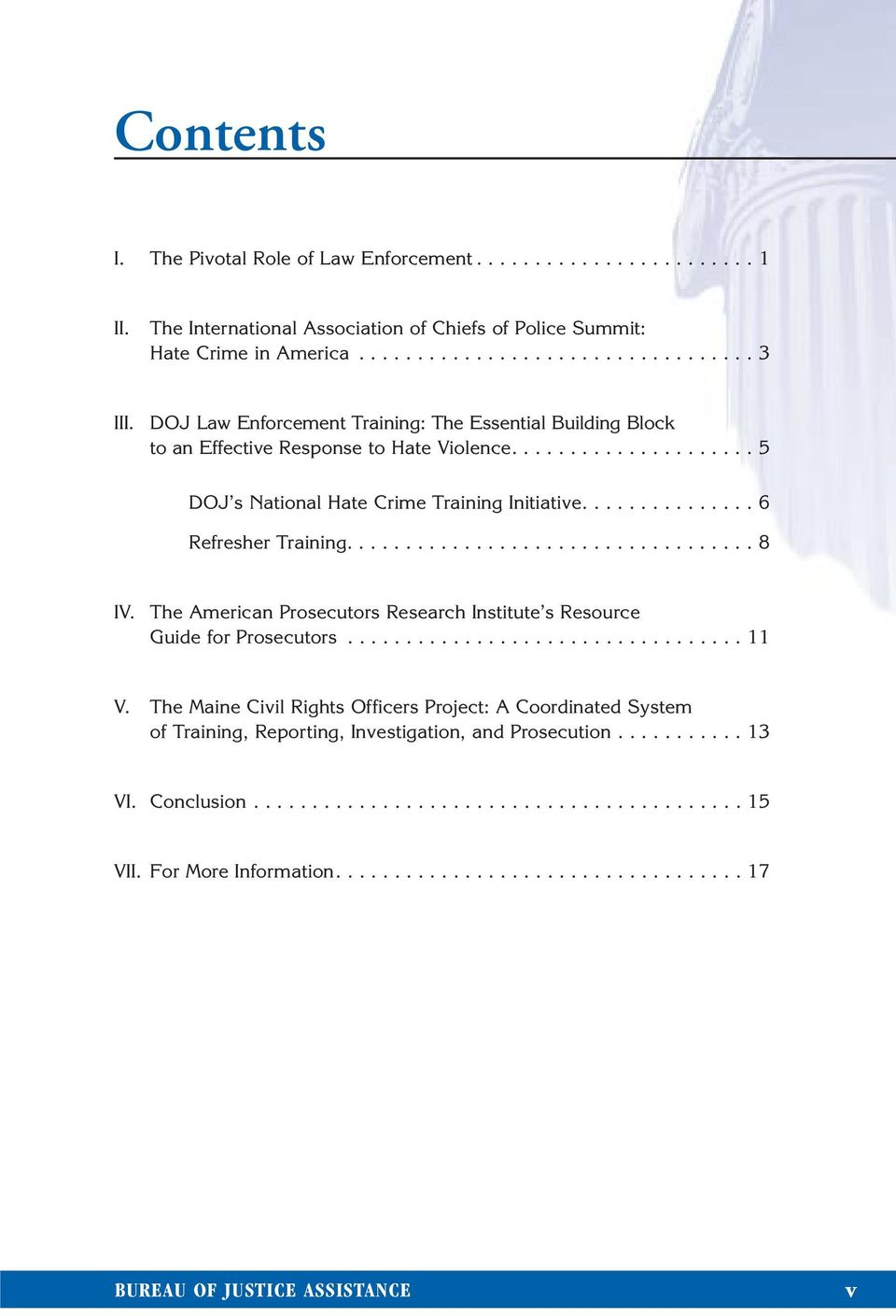 .................................. 8 IV. The American Prosecutors Research Institute s Resource Guide for Prosecutors.................................. 11 V.