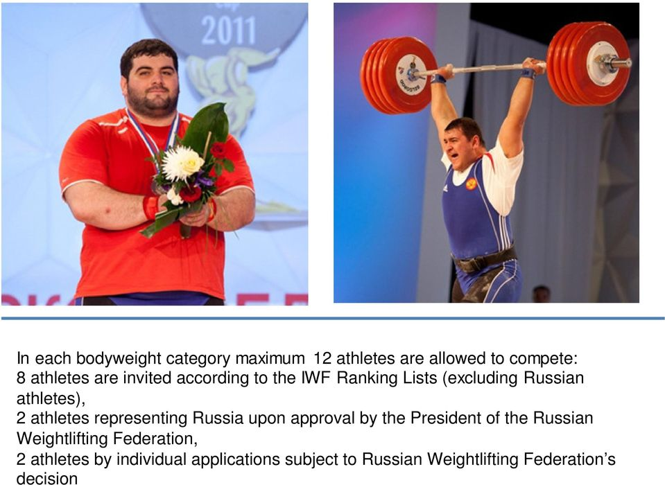 representing Russia upon approval by the President of the Russian Weightlifting
