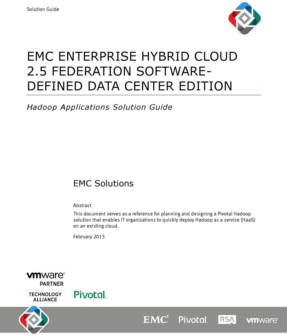 EMC Solutions Abstract This document serves as a reference for planning and designing a
