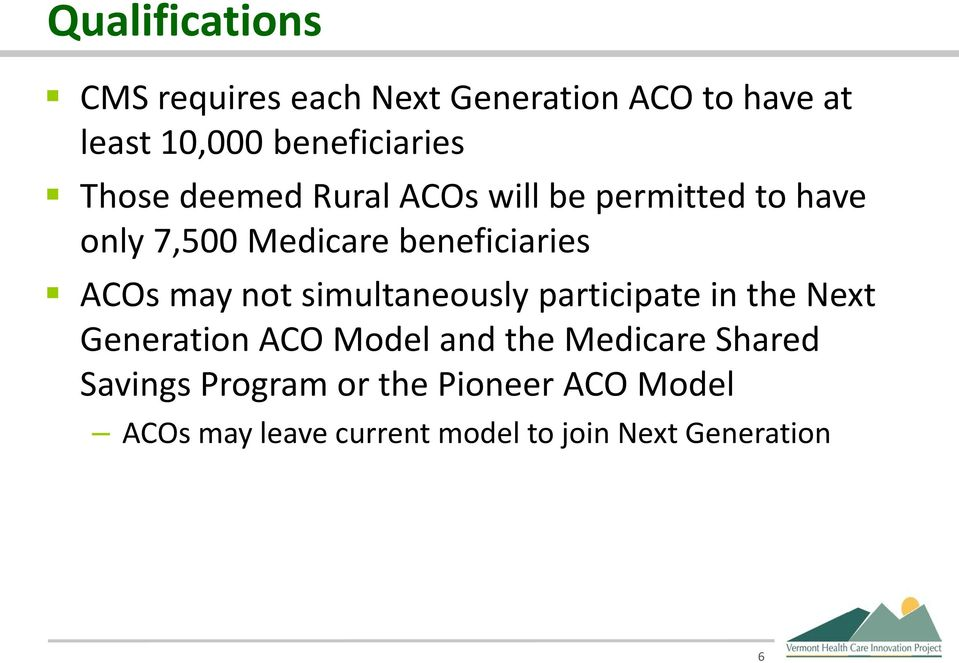 may not simultaneously participate in the Next Generation ACO Model and the Medicare Shared