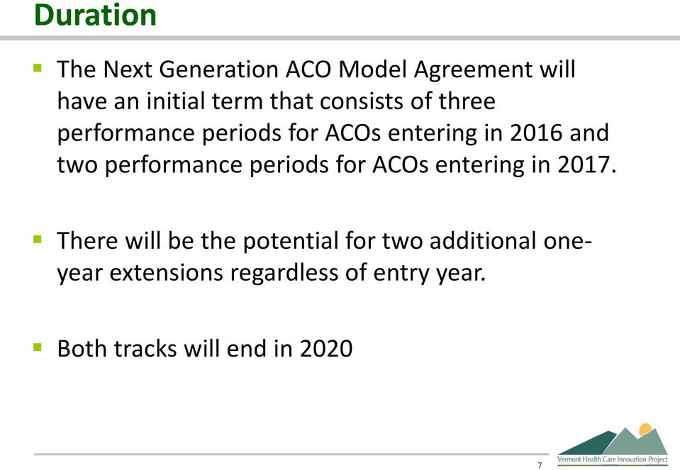 performance periods for ACOs entering in 2017.