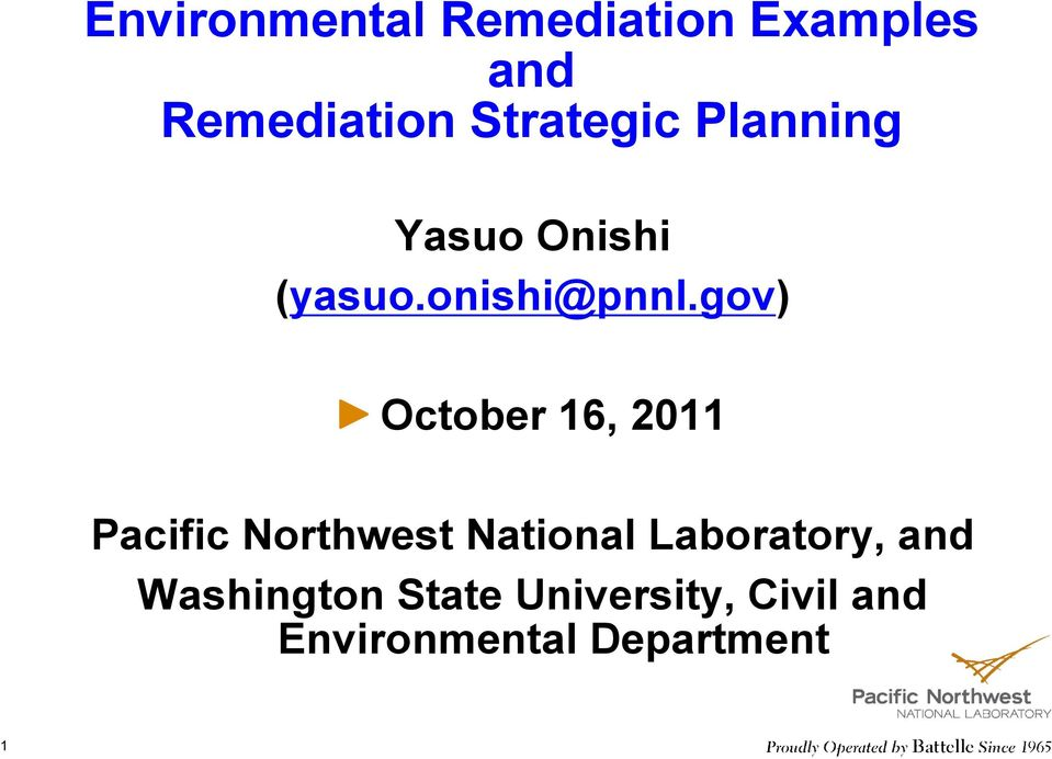 gov) October 16, 2011 Pacific Northwest National