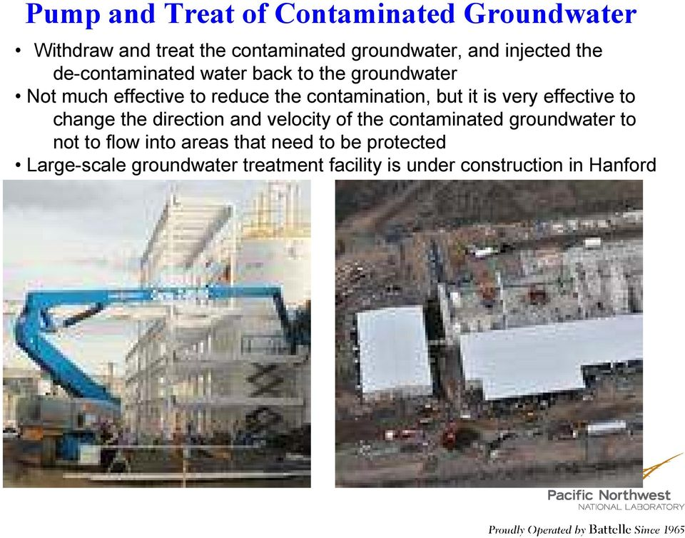 is very effective to change the direction and velocity of the contaminated groundwater to not to flow