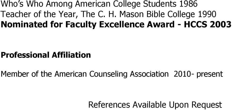 Mason Bible College 1990 Nominated for Faculty Excellence Award -