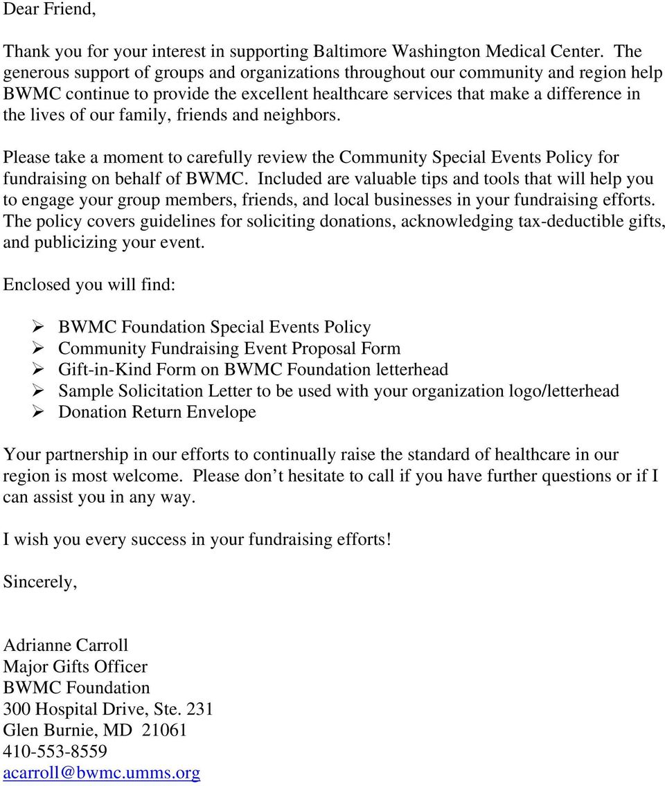 friends and neighbors. Please take a moment to carefully review the Community Special Events Policy for fundraising on behalf of BWMC.