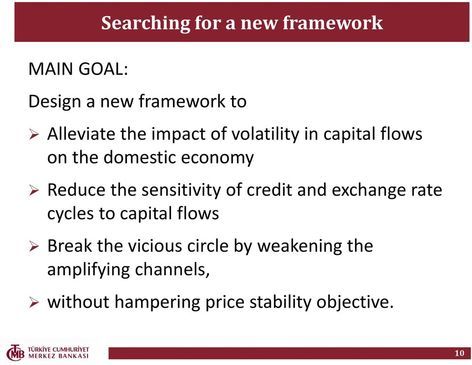 sensitivity of credit and exchange rate cycles to capital flows Break the vicious