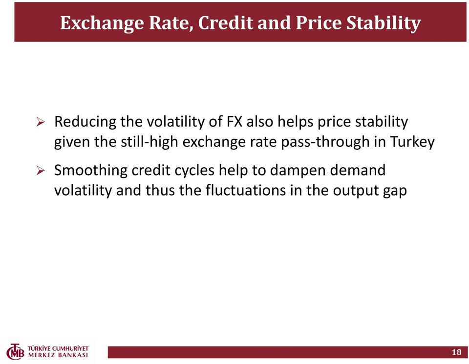exchange rate pass-through in Turkey Smoothing credit cycles