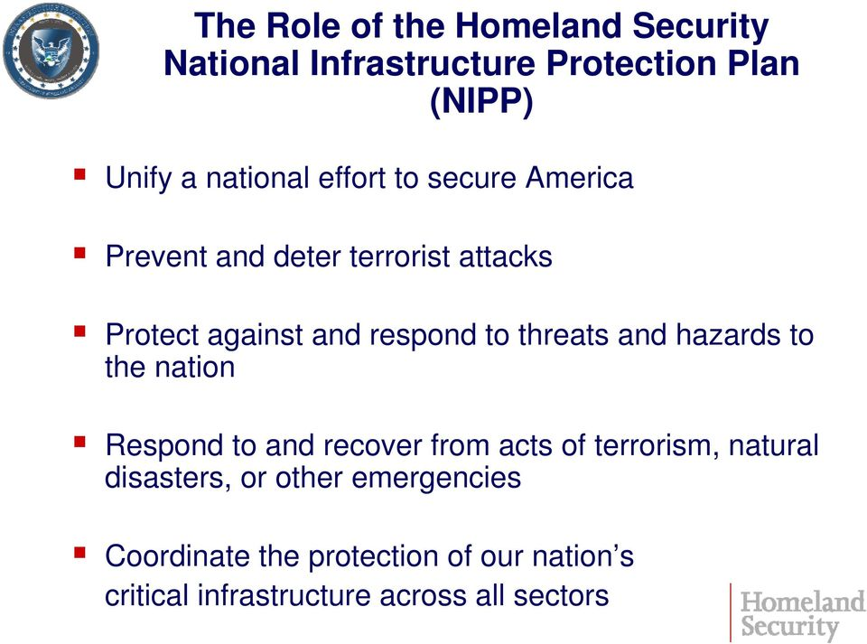threats and hazards to the nation Respond to and recover from acts of terrorism, natural
