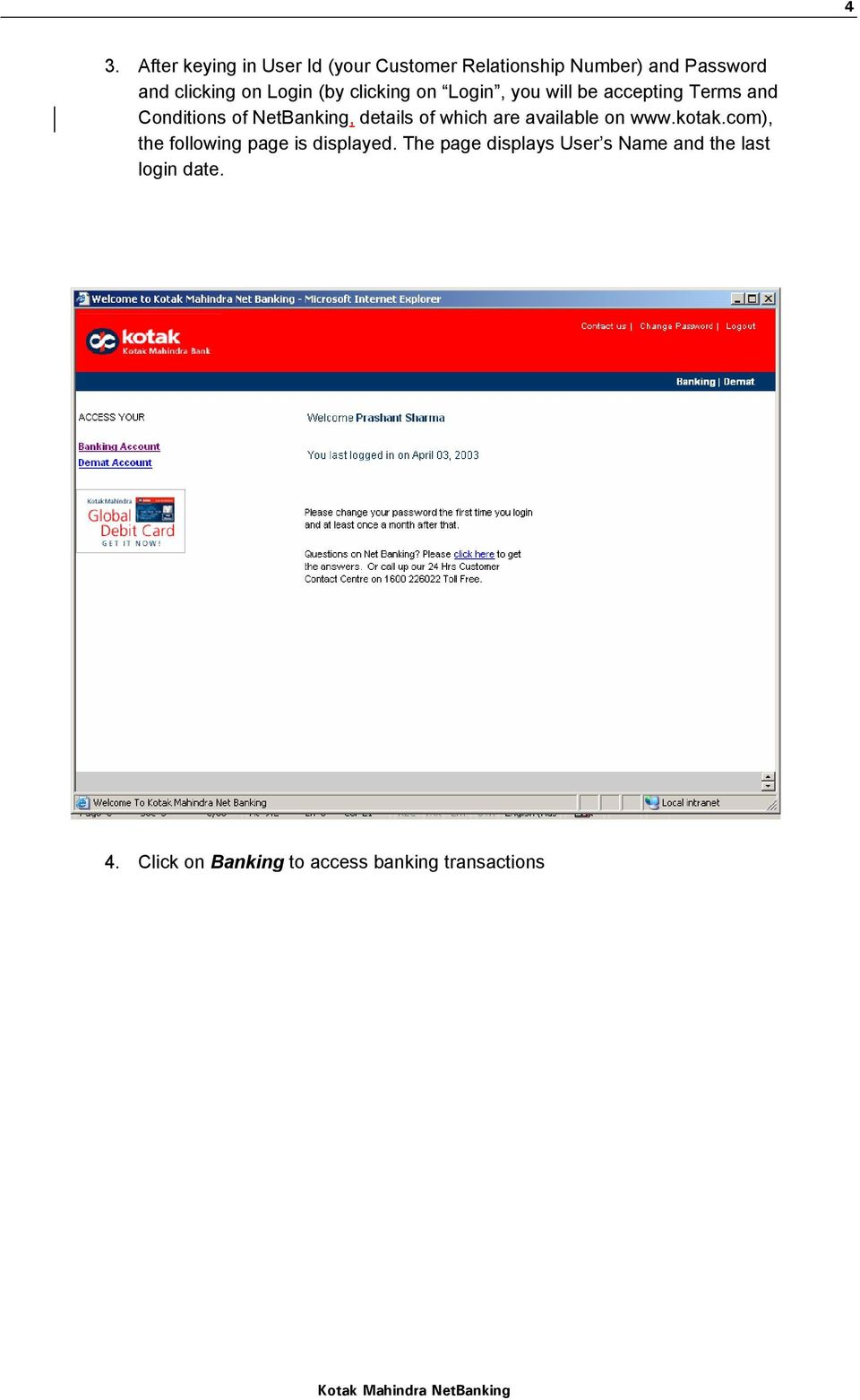details of which are available on www.kotak.com), the following page is displayed.