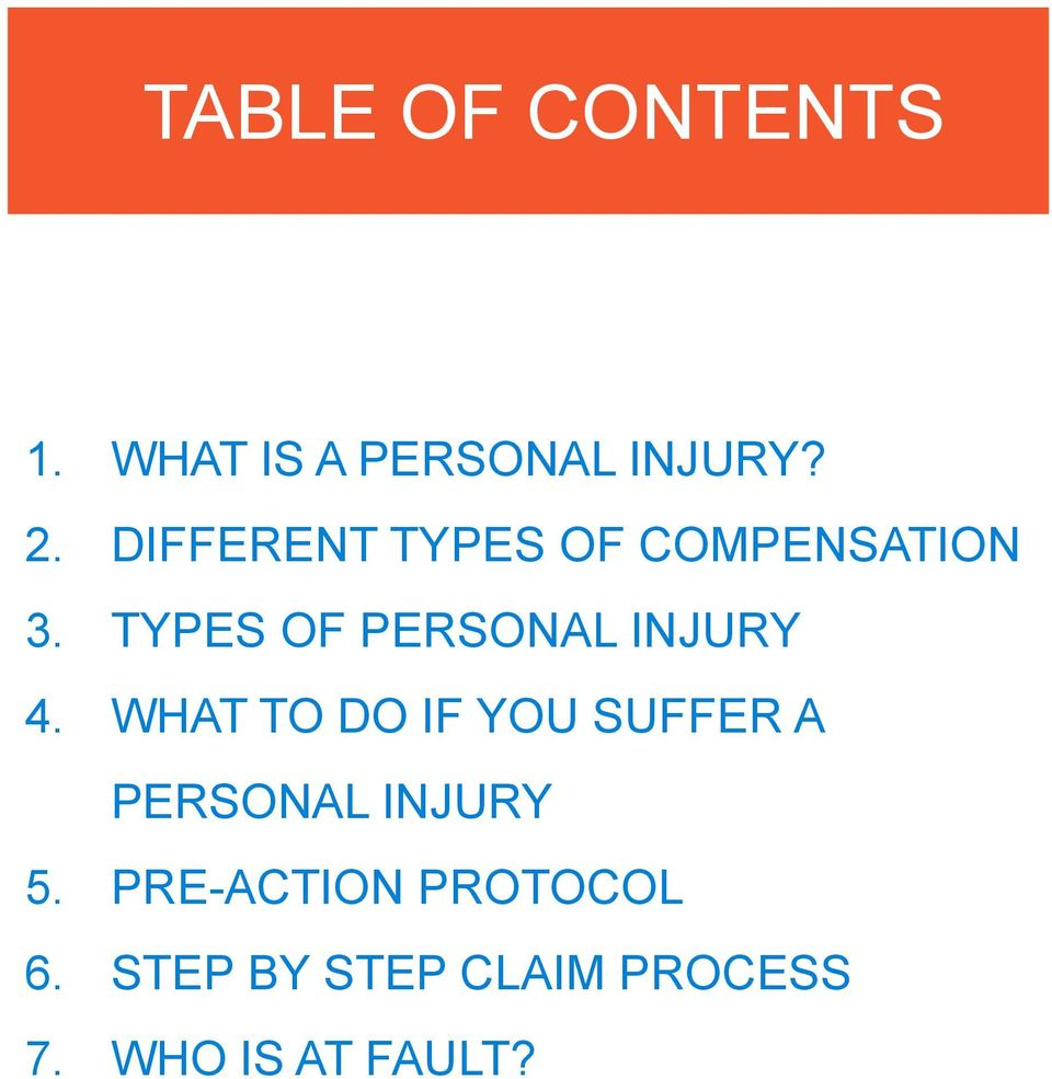 TYPES OF PERSONAL INJURY 4.