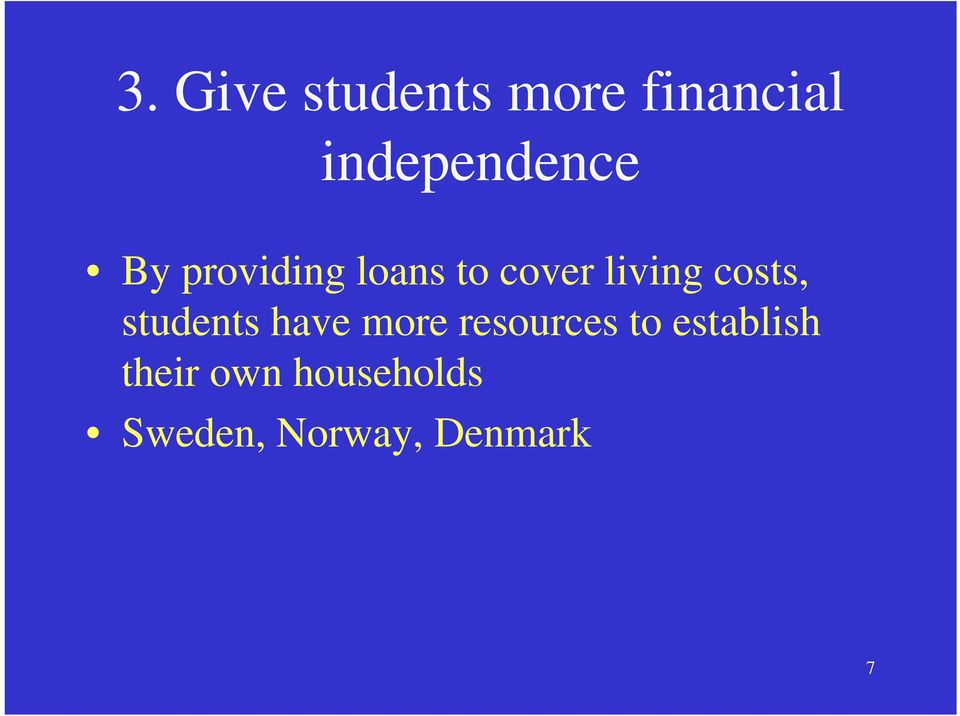 living costs, students have more resources