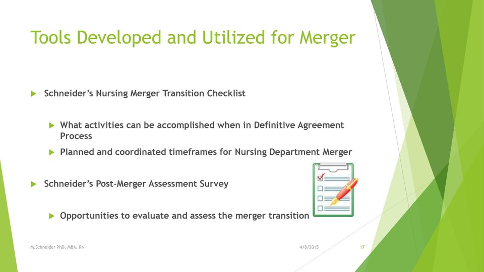 Planned and coordinated timeframes for Nursing Department Merger Schneider s