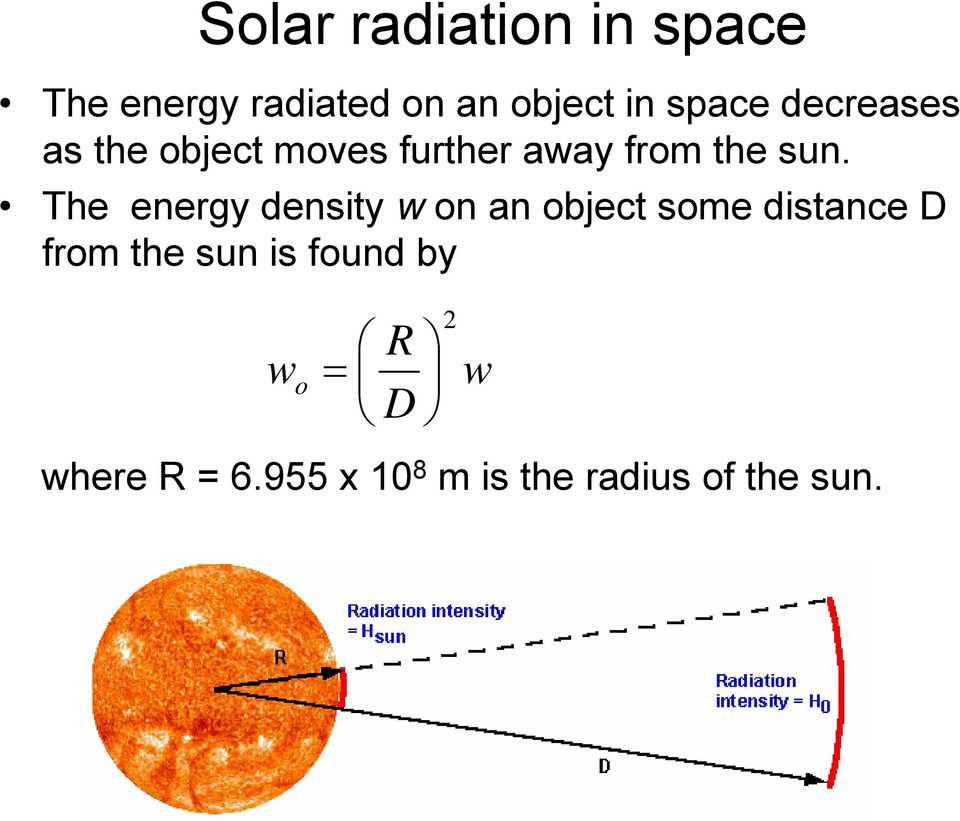 The energy density w on an object some distance D from the sun is