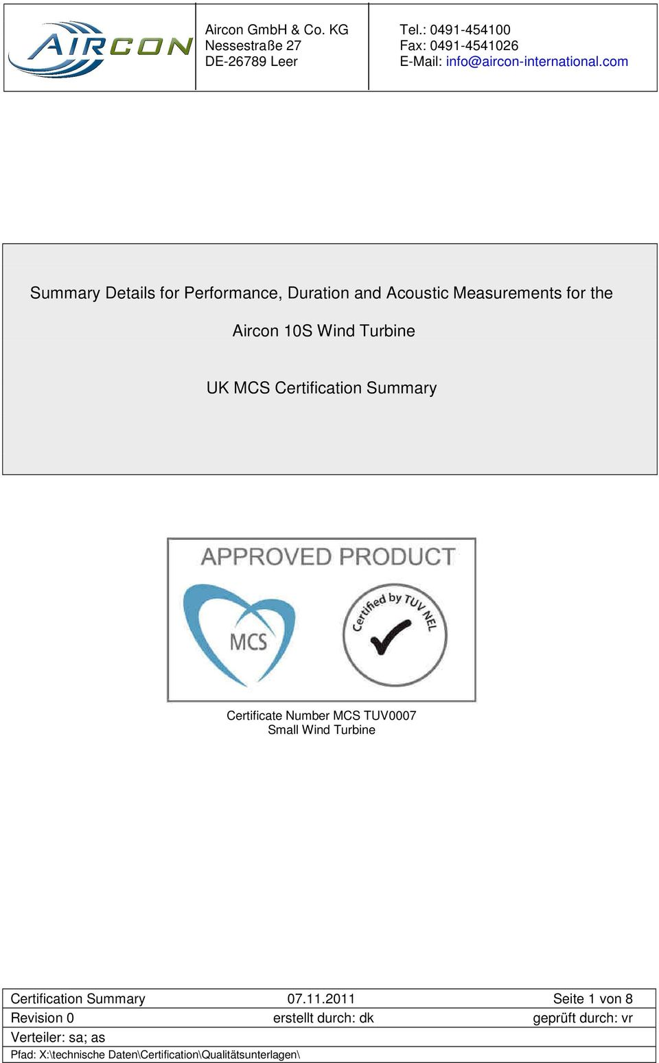 Certification Summary Certificate Number MCS TUV0007