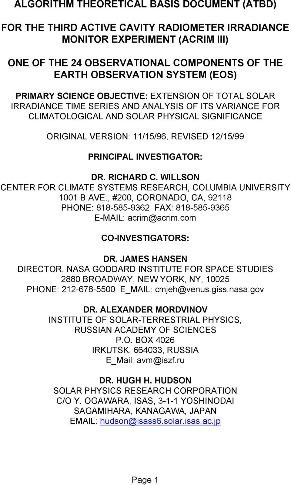 12/15/99 PRINCIPAL INVESTIGATOR: DR. RICHARD C. WILLSON CENTER FOR CLIMATE SYSTEMS RESEARCH, COLUMBIA UNIVERSITY 1001 B AVE.