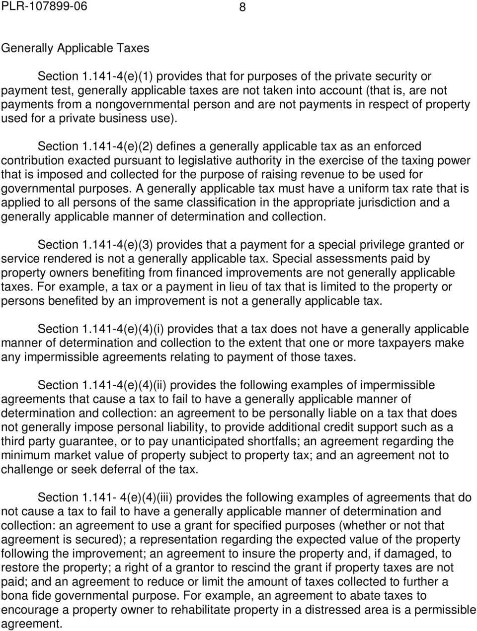 not payments in respect of property used for a private business use). Section 1.