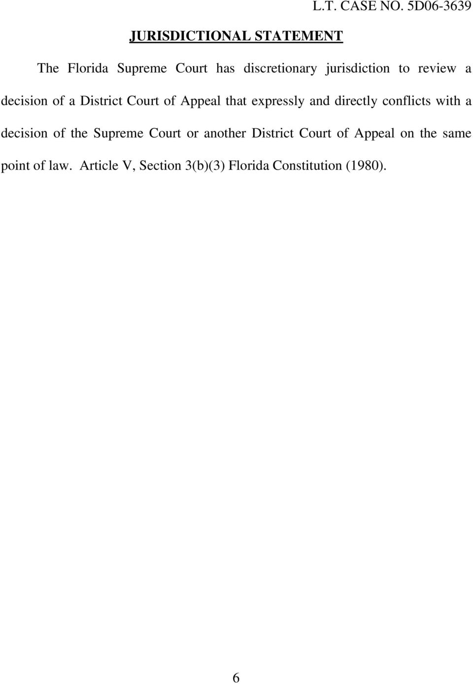conflicts with a decision of the Supreme Court or another District Court of