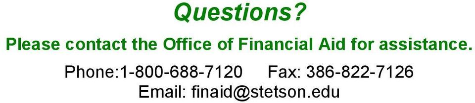Financial Aid for assistance.