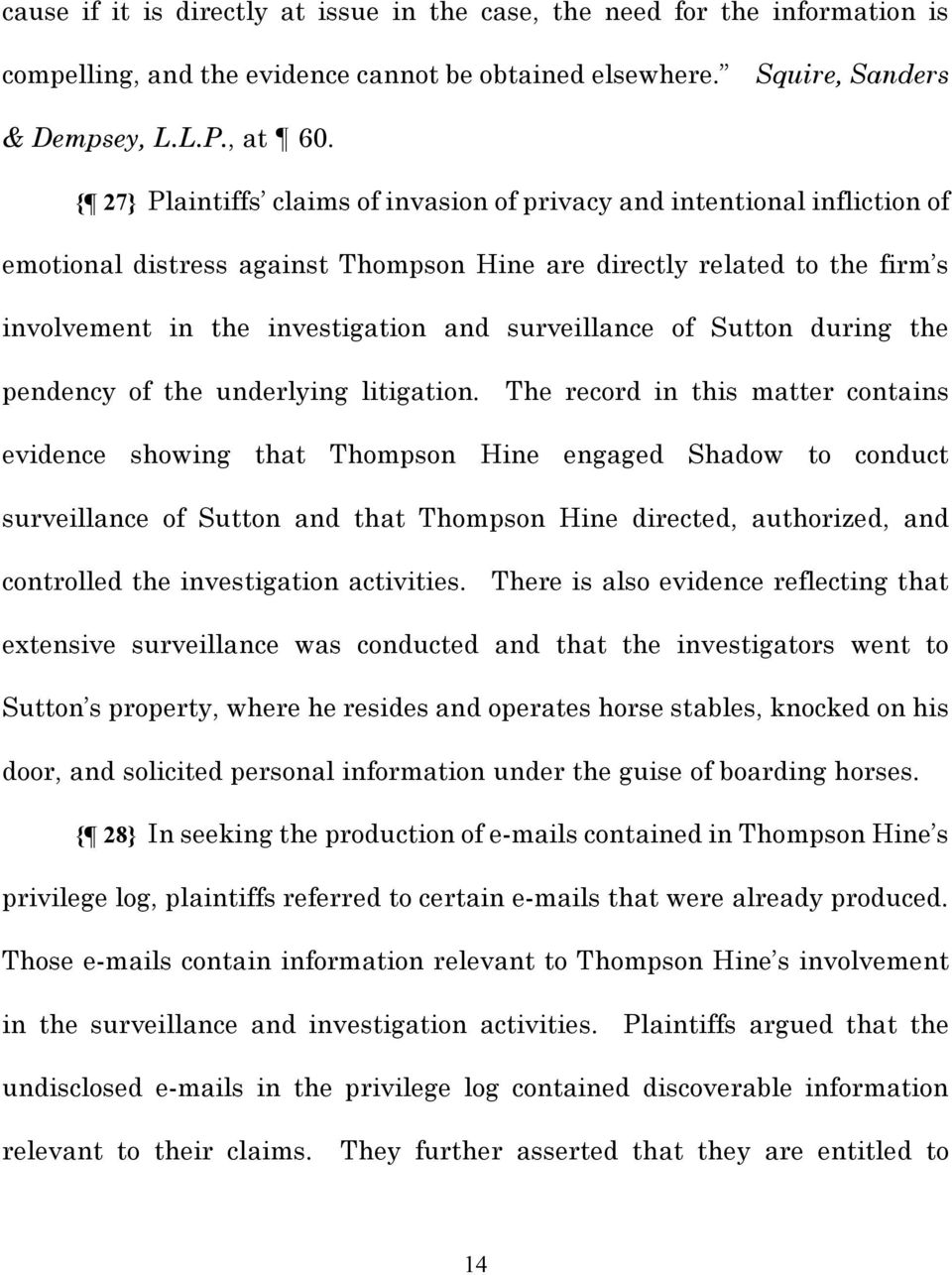 surveillance of Sutton during the pendency of the underlying litigation.
