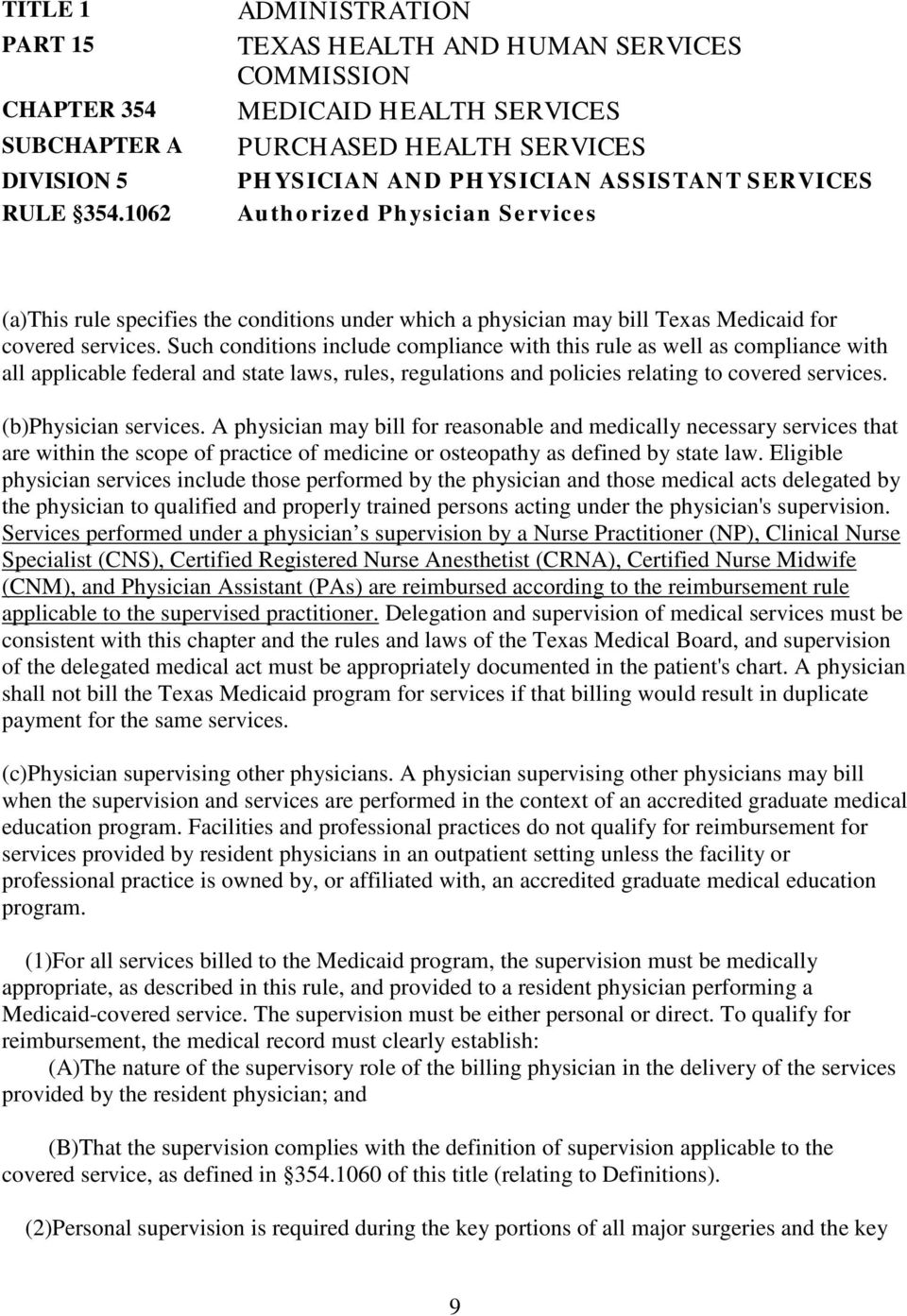 specifies the conditions under which a physician may bill Texas Medicaid for covered services.
