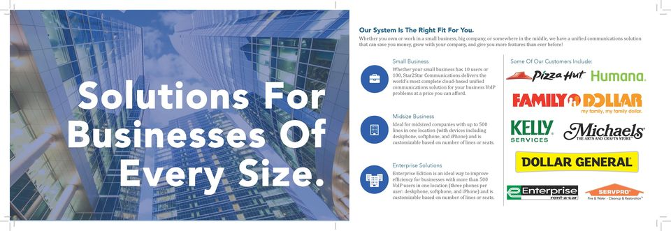 features than ever before! Solutions For Businesses Of Every Size.