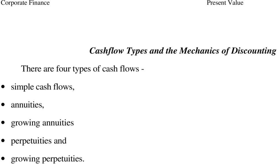 flows - simple cash flows, annuities,