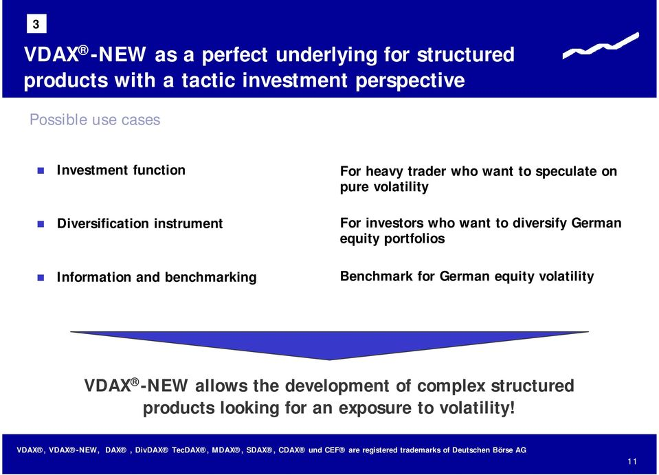 For investors who want to diversify German equity portfolios Information and benchmarking Benchmark for German