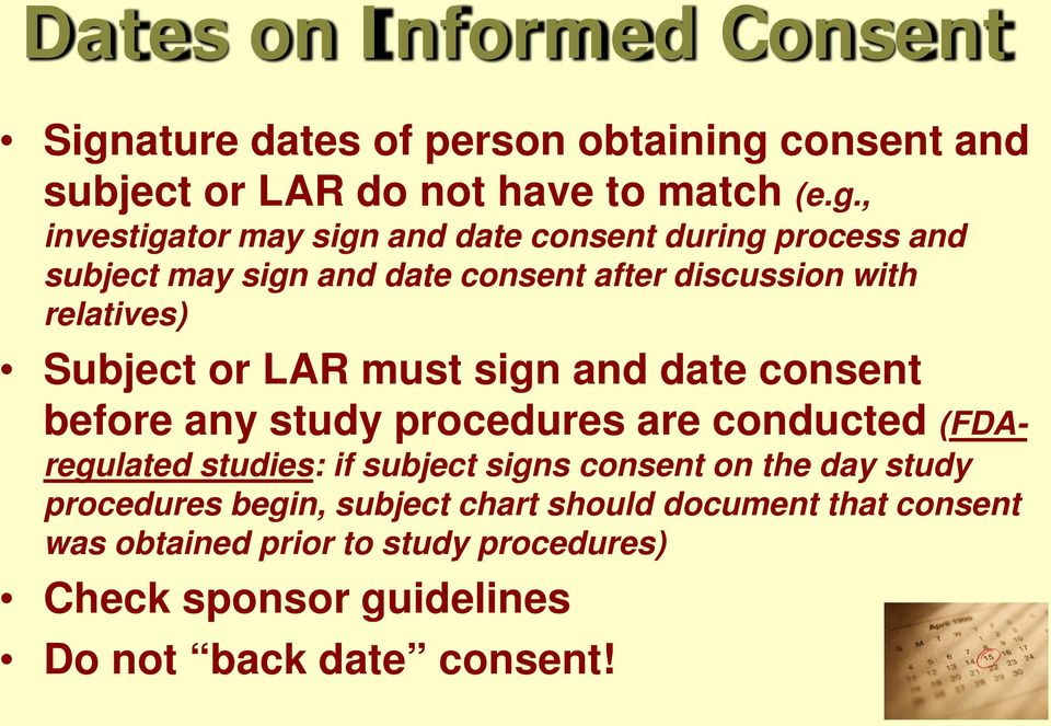 consent and subject or LAR do not have to match (e.g.