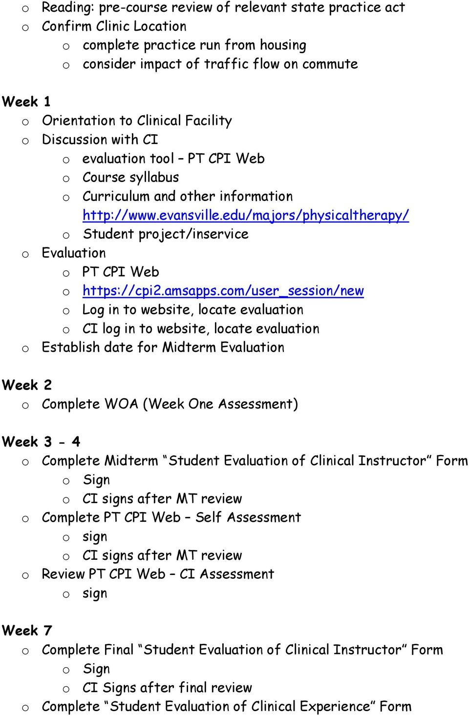 edu/majors/physicaltherapy/ o Student project/inservice o Evaluation o PT CPI Web o https://cpi2.amsapps.
