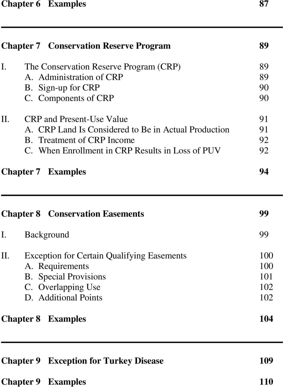 When Enrollment in CRP Results in Loss of PUV 92 Chapter 7 Examples 94 Chapter 8 Conservation Easements 99 I. Background 99 II.