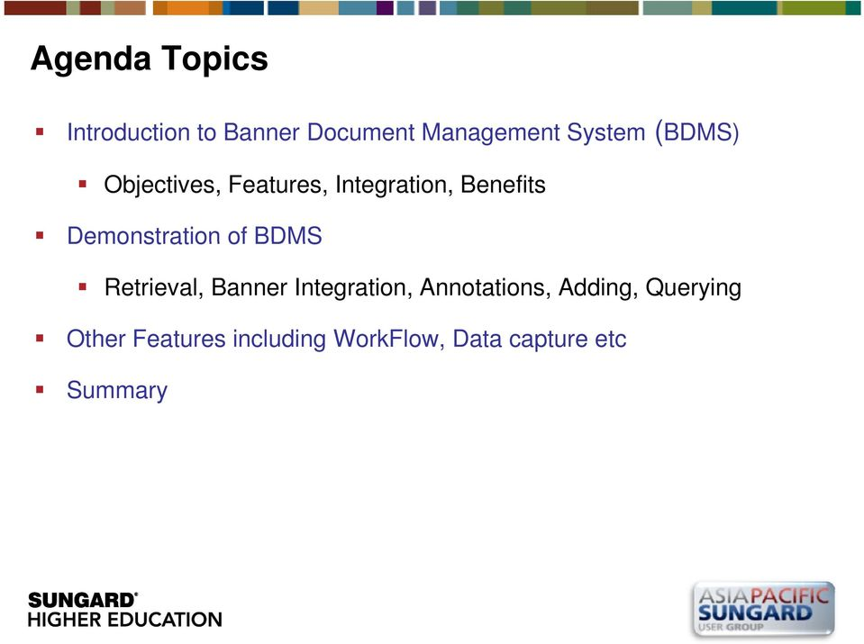 of BDMS Retrieval, Banner Integration, Annotations, Adding,