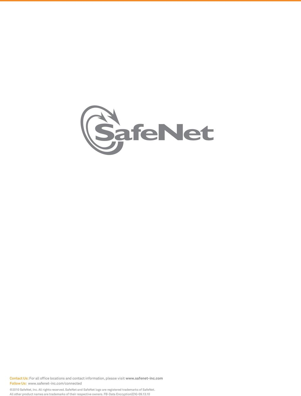 All rights reserved. SafeNet and SafeNet logo are registered trademarks of SafeNet.