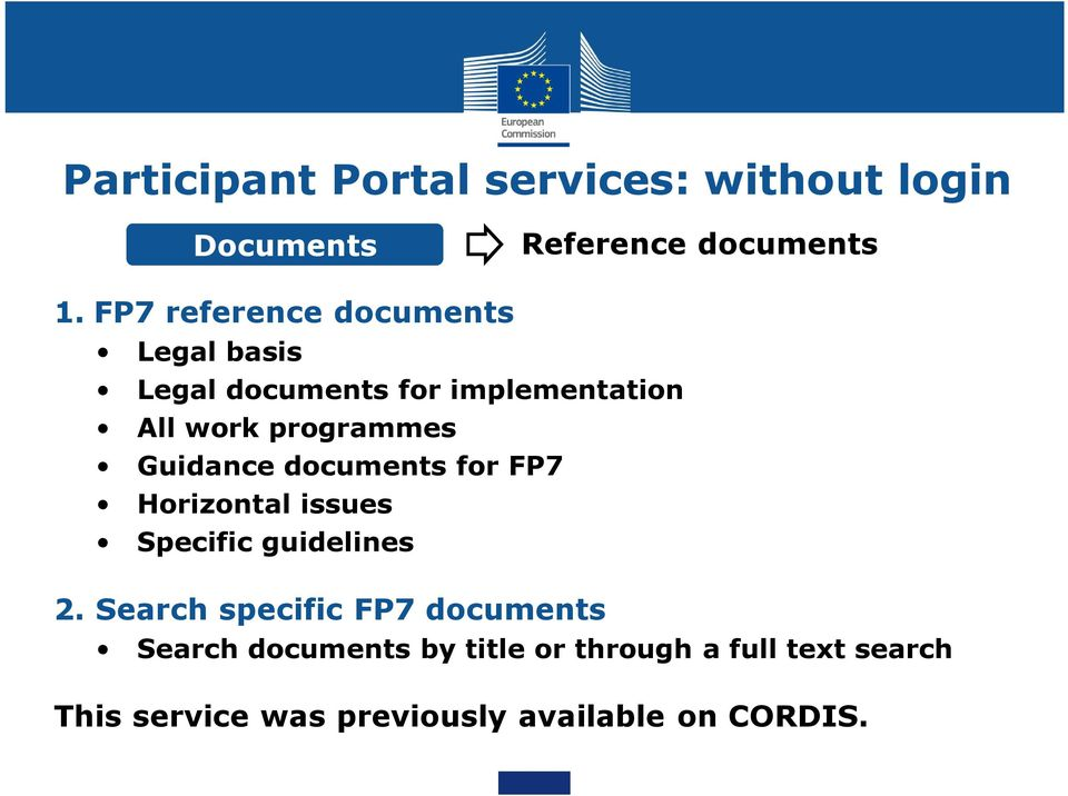 Guidance documents for FP7 Horizontal issues Specific guidelines 2.