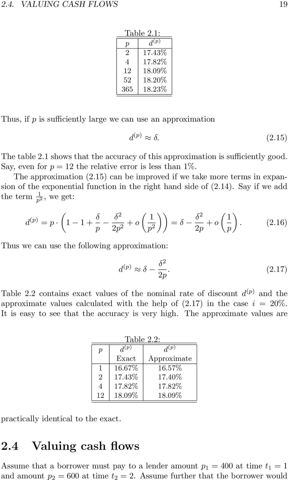 15) can be improved if we take more terms in expansion of the exponential function in the right hand side of (2.14).