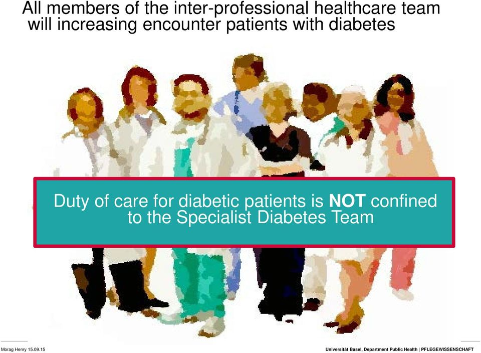 patients with diabetes Duty of care for