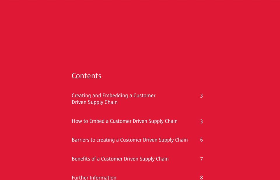 Barriers to creating a Customer Driven Supply Chain 6