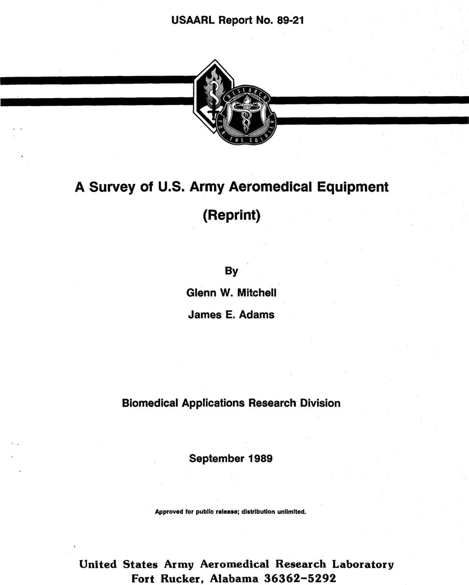 Adams Biomedical Applications Research Division September 1989 Approved for