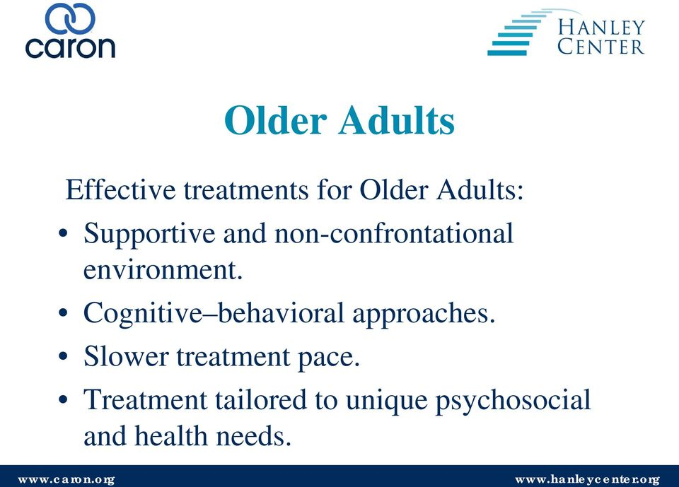 Cognitive behavioral approaches.