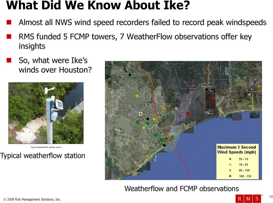 RMS funded 5 FCMP towers, 7 WeatherFlow observations offer key