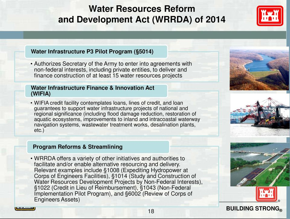 lines of credit, and loan guarantees to support water infrastructure projects of national and regional significance (including flood damage reduction, restoration of aquatic ecosystems, improvements
