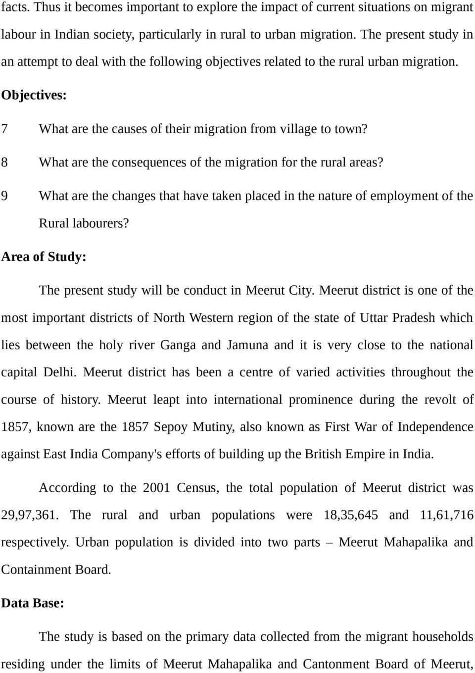 8 What are the consequences of the migration for the rural areas? 9 What are the changes that have taken placed in the nature of employment of the Rural labourers?