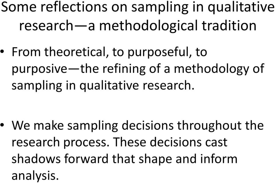 sampling in qualitative research.