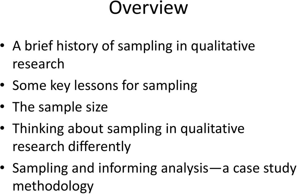 Thinking about sampling in qualitative research