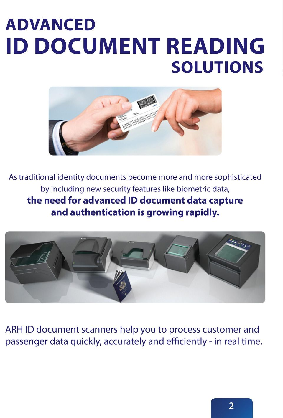 ID document data capture and authentication is growing rapidly.