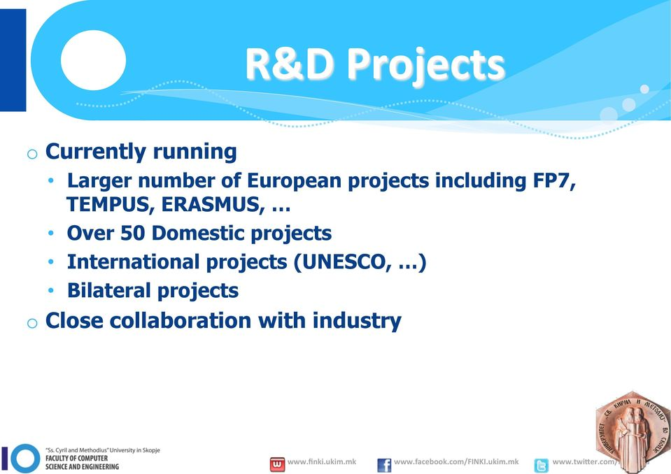 Over 50 Domestic projects International projects