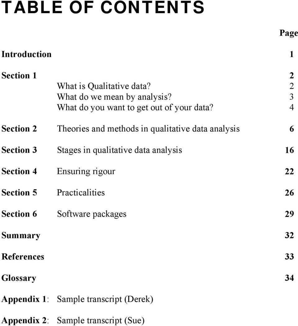 4 Section 2 Theories and methods in qualitative data analysis 6 Section 3 Stages in qualitative data analysis 16