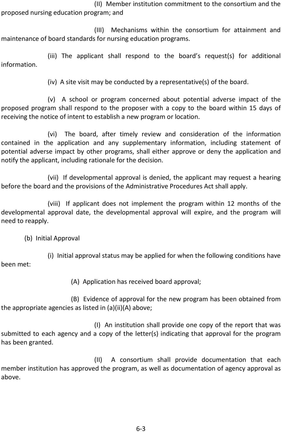 (v) A school or program concerned about potential adverse impact of the proposed program shall respond to the proposer with a copy to the board within 15 days of receiving the notice of intent to