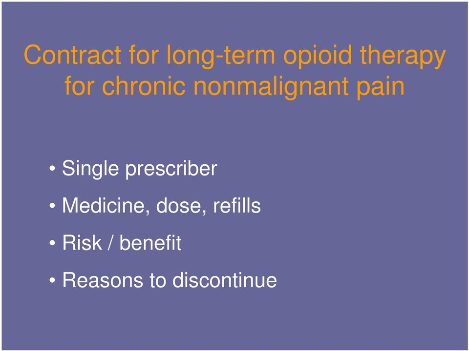 pain Single prescriber Medicine,